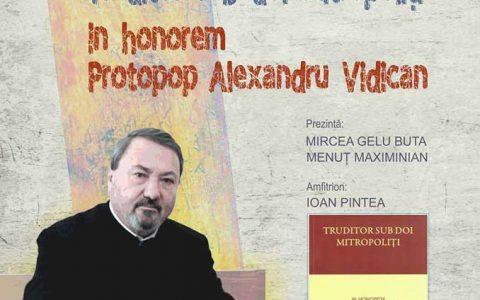 """Protopopul Alexandru Vidican şi-a lansat cartea """"Truditor sub doi mitropoliți"""""""